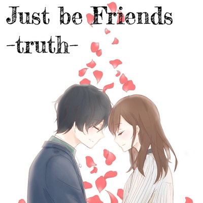 Just be Friends−truth− - 占い